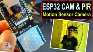 ESP32-CAM PIR Motion Detector with Photo Capture