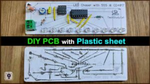 Read more about the article Make DIY PCB for Mini Projects using plastic sheet